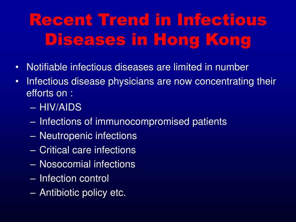 Recent Trend in Infectious Diseases in Hong Kong