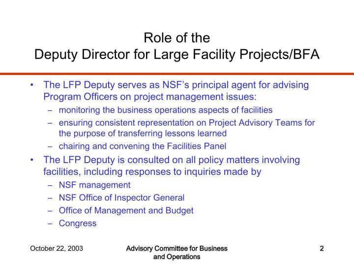 Role of the deputy director for large facility projects bfa l.jpg