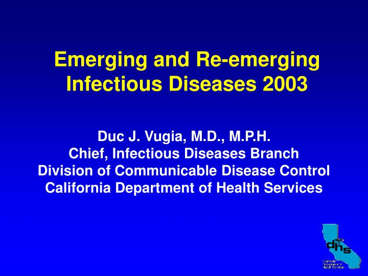Emerging and re emerging infectious diseases 2003