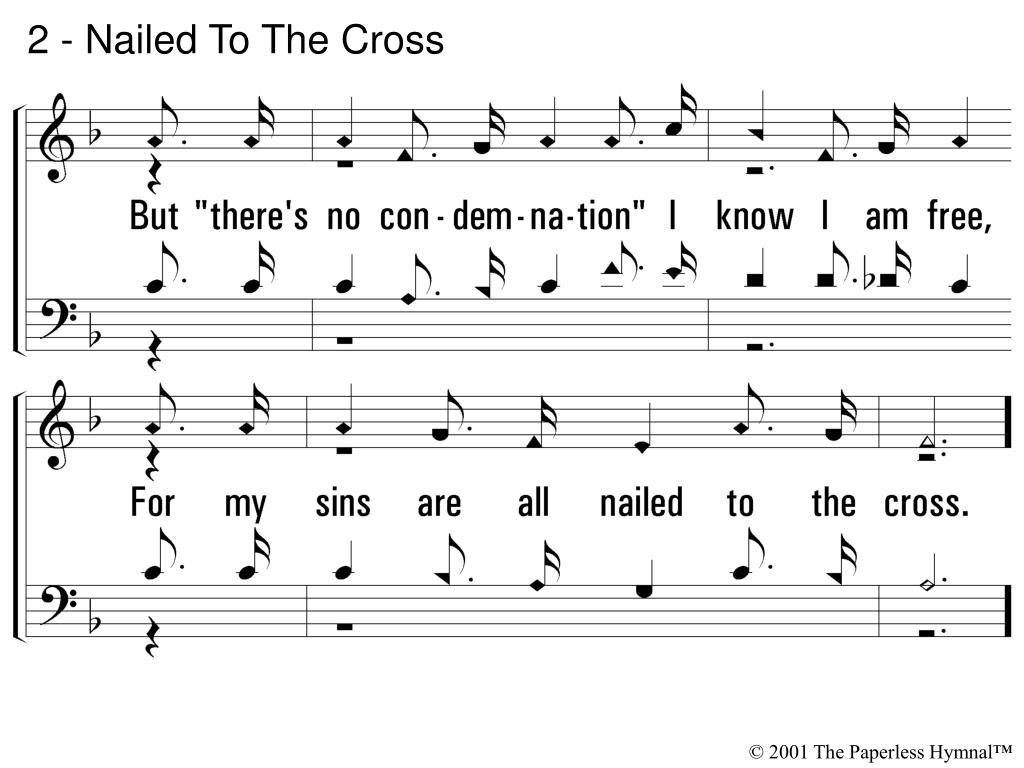 2 - Nailed To The Cross