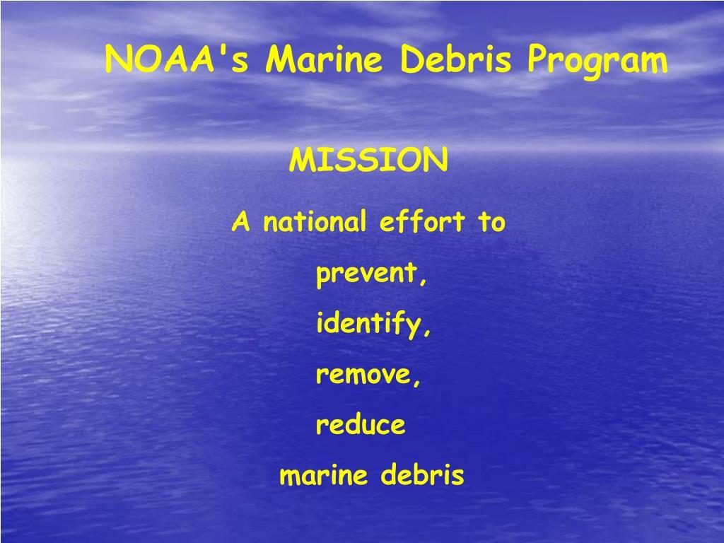 NOAA's Marine Debris Program
