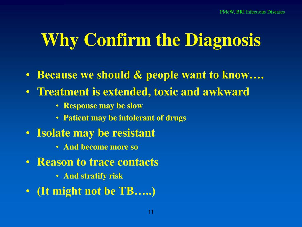Why Confirm the Diagnosis