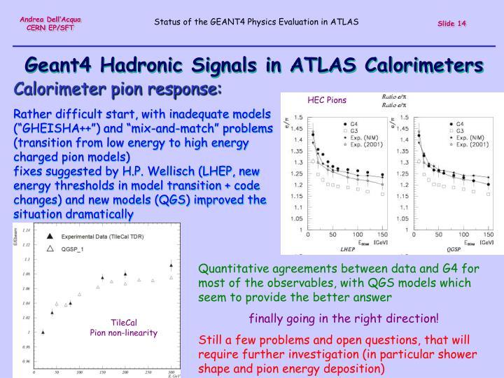 Geant4 Hadronic Signals in ATLAS Calorimeters