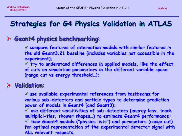 Strategies for G4 Physics Validation in ATLAS
