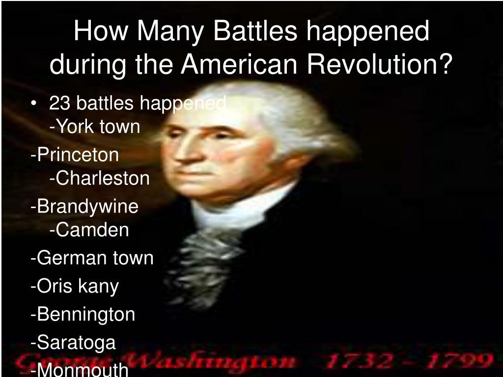 How Many Battles happened during the American Revolution?
