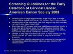 screening guidelines for the early detection of cervical cancer american cancer society 2003