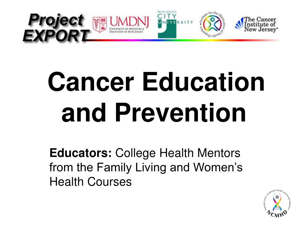 Cancer Education and Prevention
