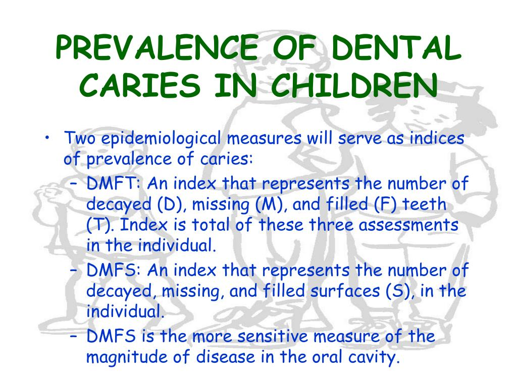 PREVALENCE OF DENTAL CARIES IN CHILDREN