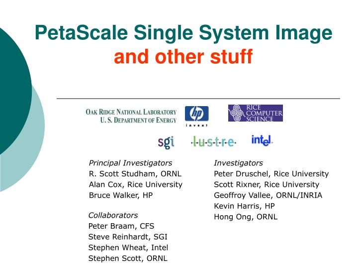 Petascale single system image and other stuff l.jpg