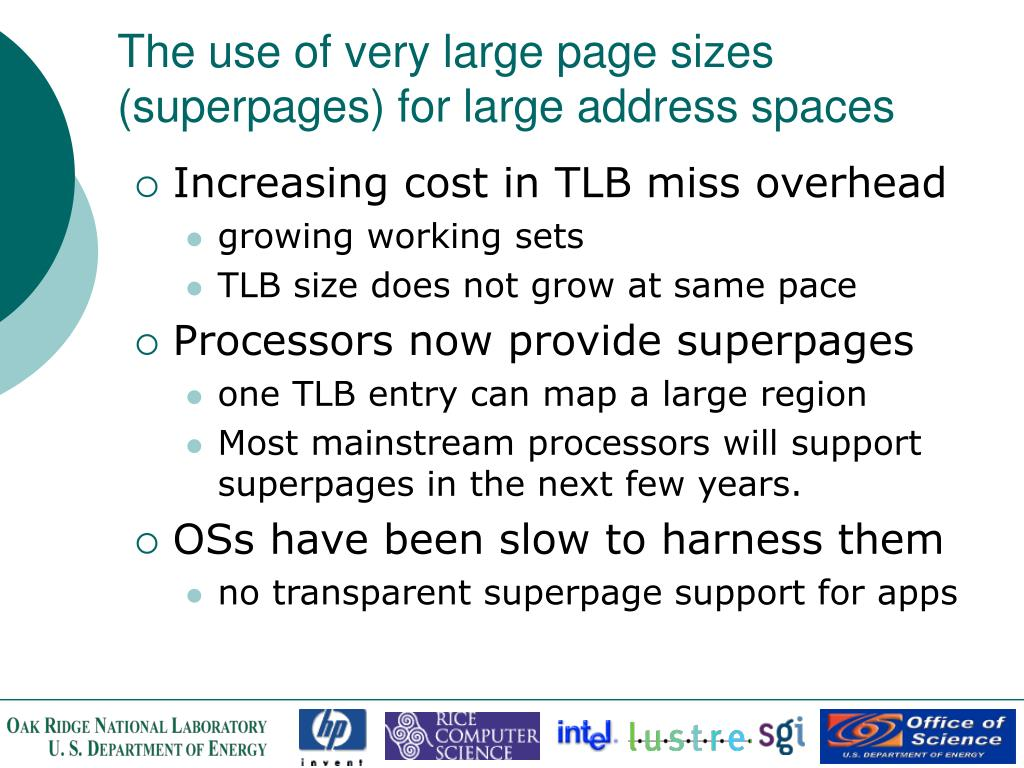 The use of very large page sizes (superpages) for large address spaces