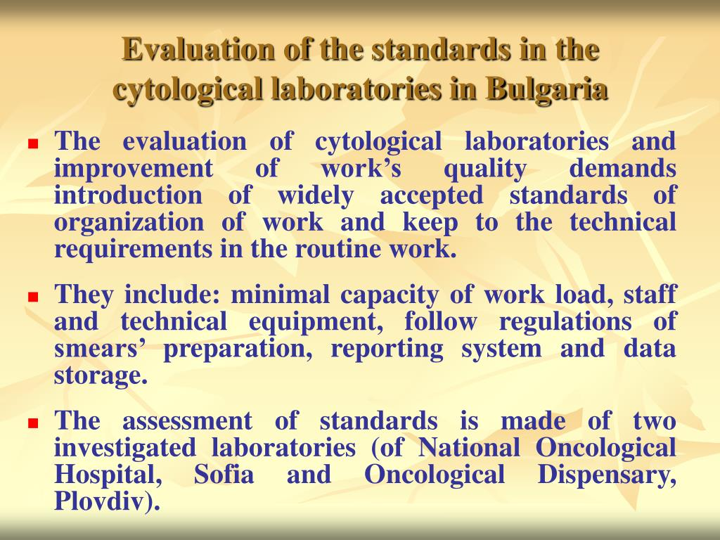 Evaluation of the standards in the cytological laboratories in Bulgaria