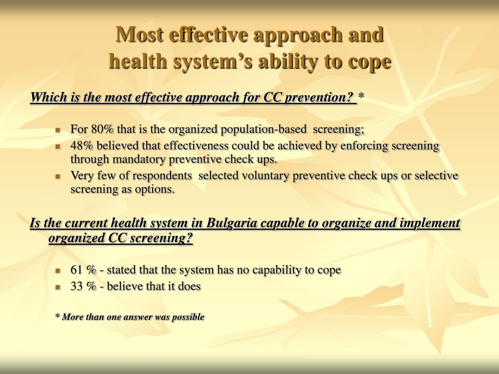 Most effective approach and