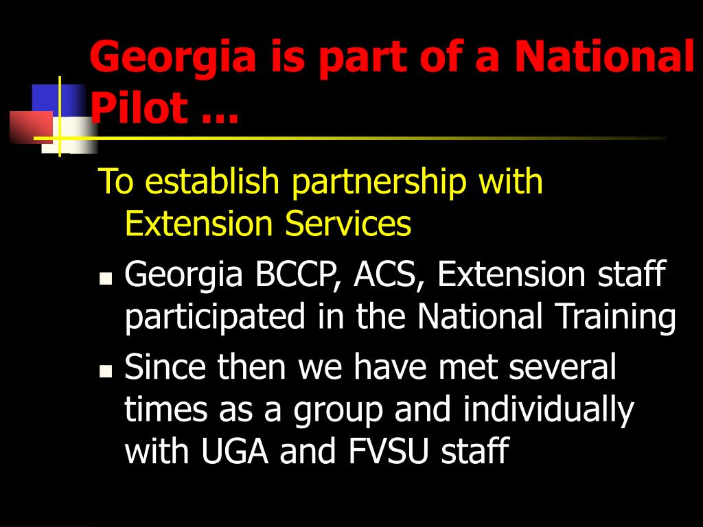 Georgia is part of a National  Pilot ...