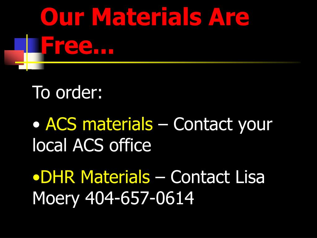 Our Materials Are Free...