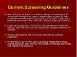 current screening guidelines5