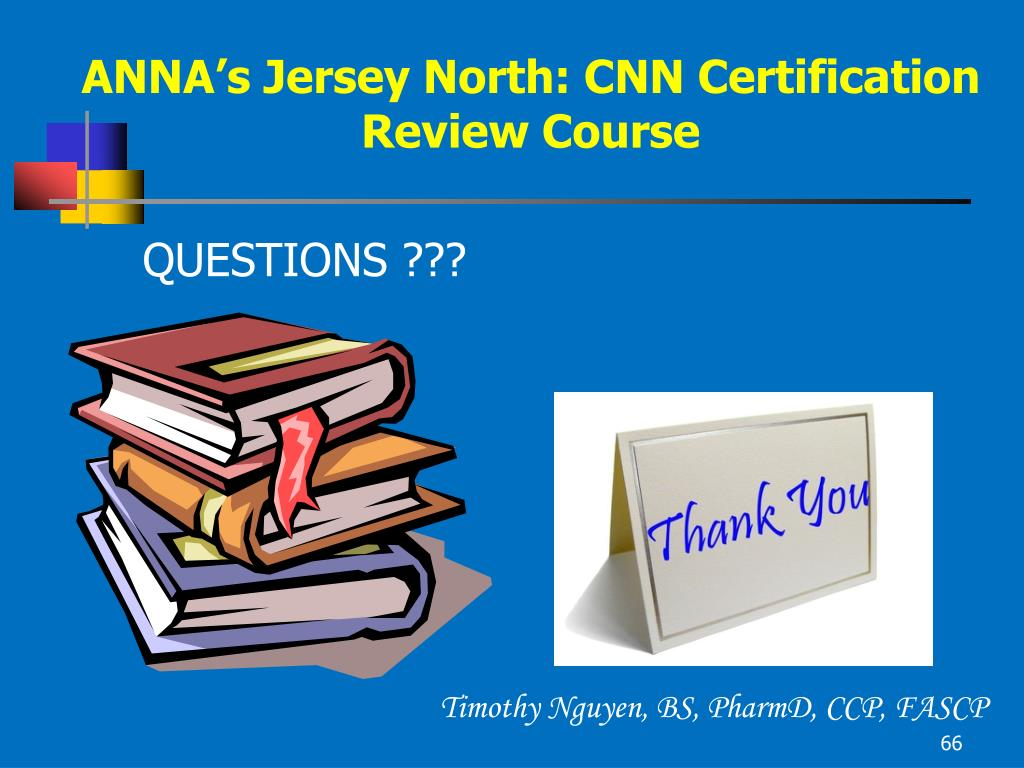 ANNA's Jersey North: CNN Certification Review Course