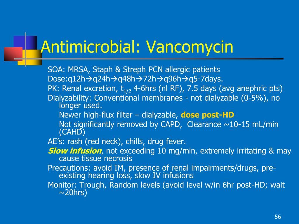 Antimicrobial: Vancomycin