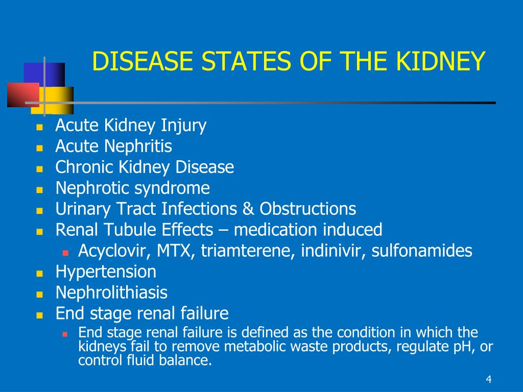 DISEASE STATES OF THE KIDNEY