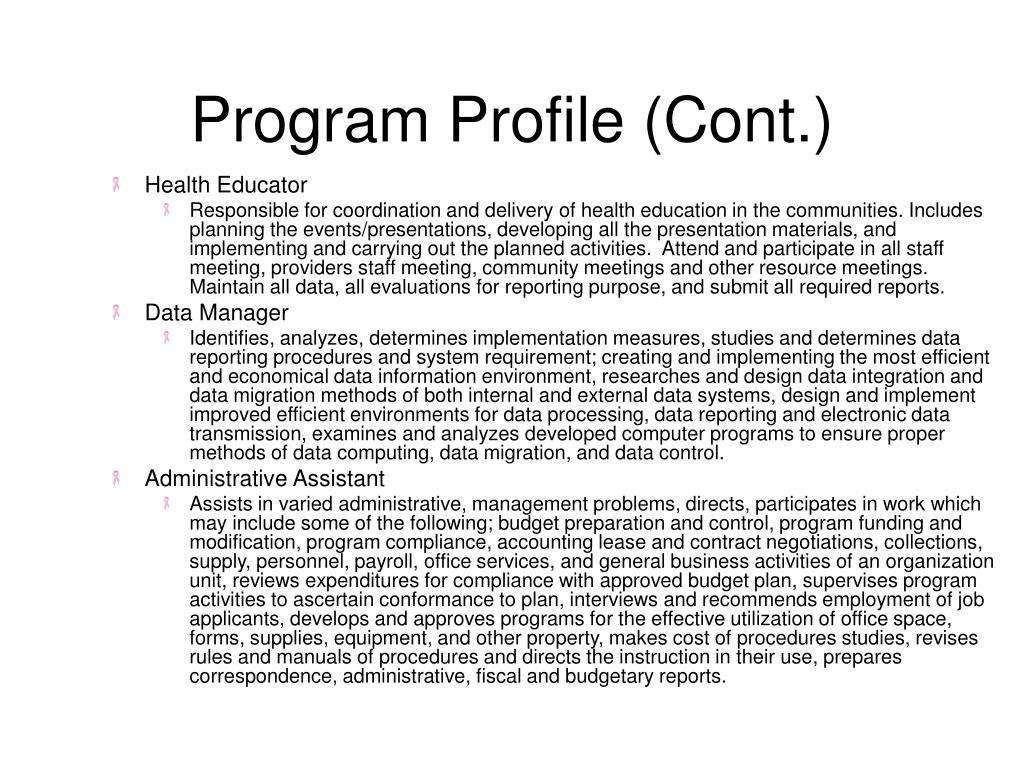 Program Profile (Cont.)
