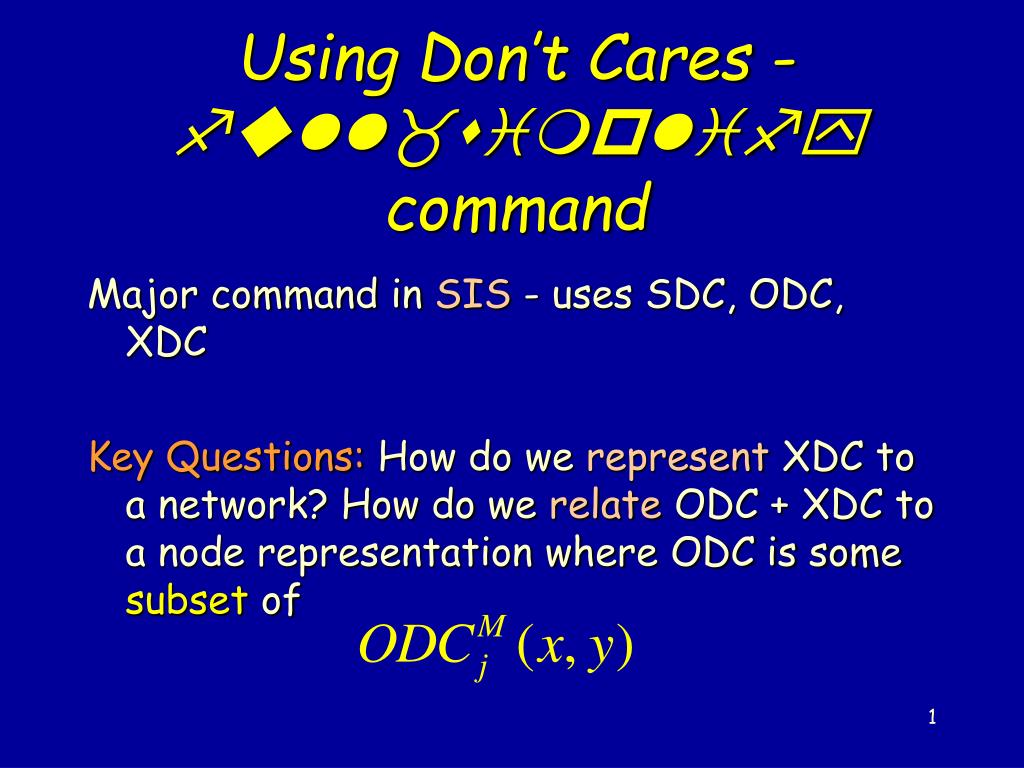 Using Don't Cares -