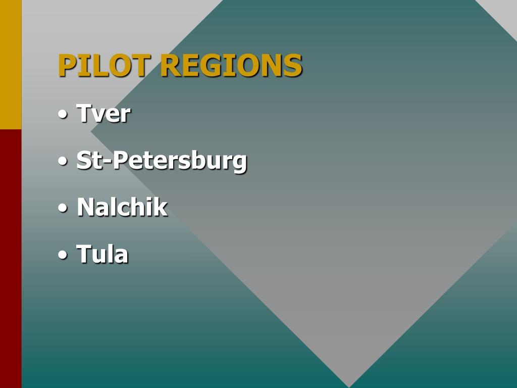 PILOT REGIONS