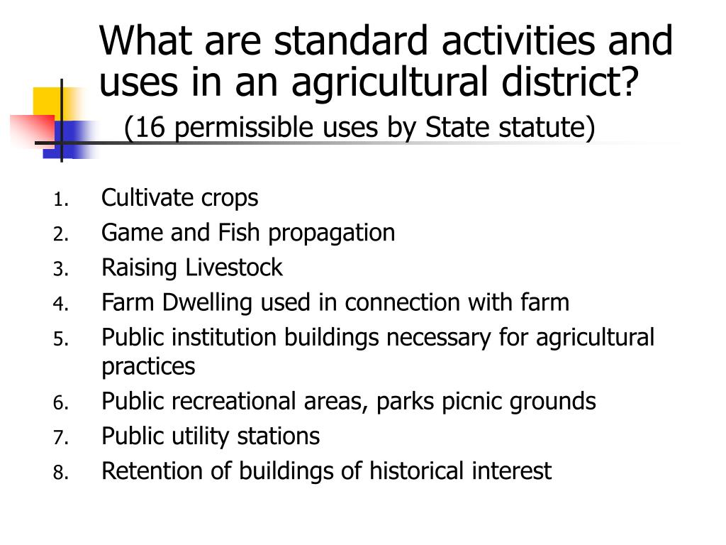 What are standard activities and uses in an agricultural district?