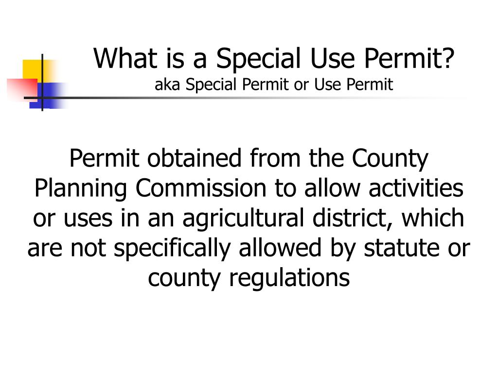 What is a Special Use Permit?