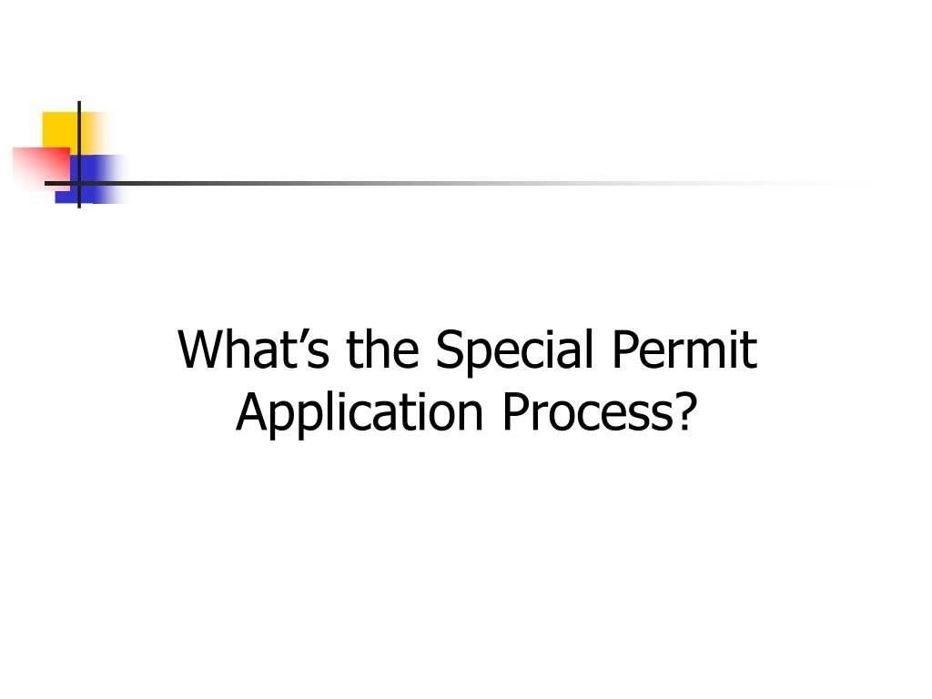 What's the Special Permit Application Process?