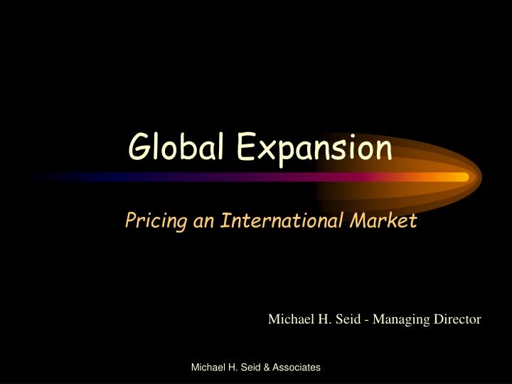 Pricing an international market