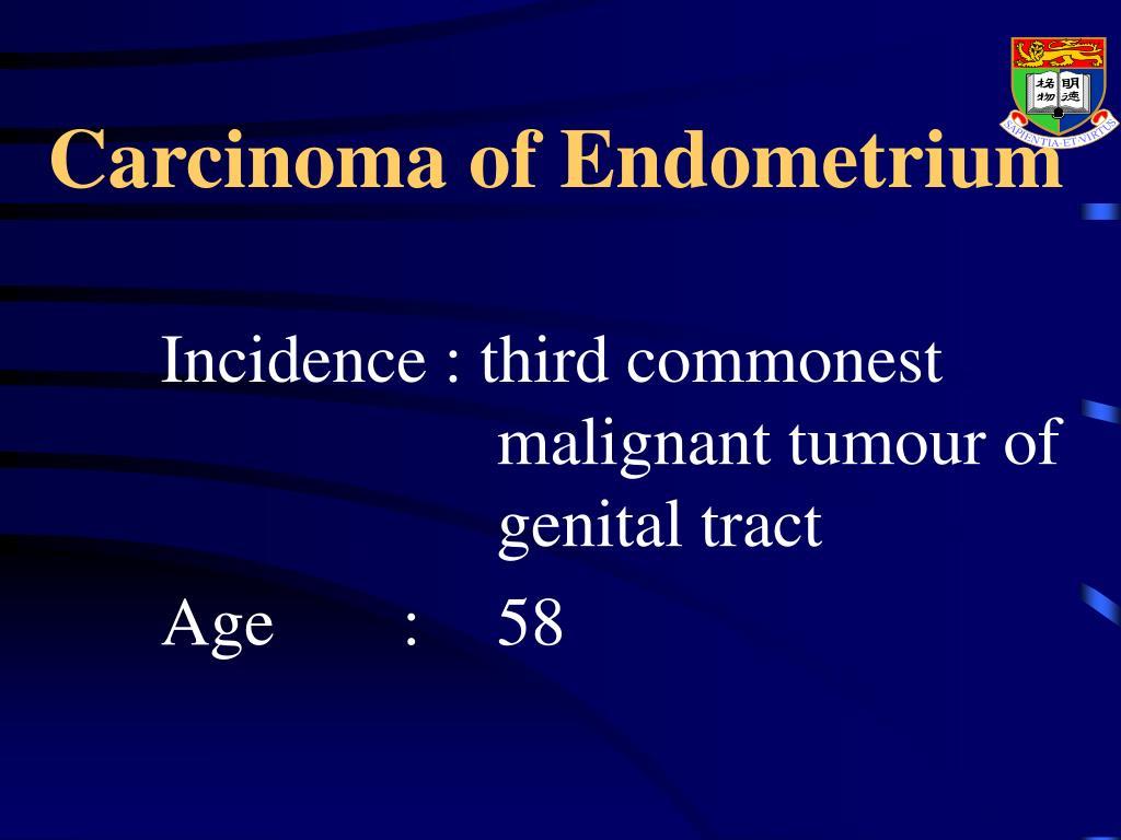 Carcinoma of Endometrium