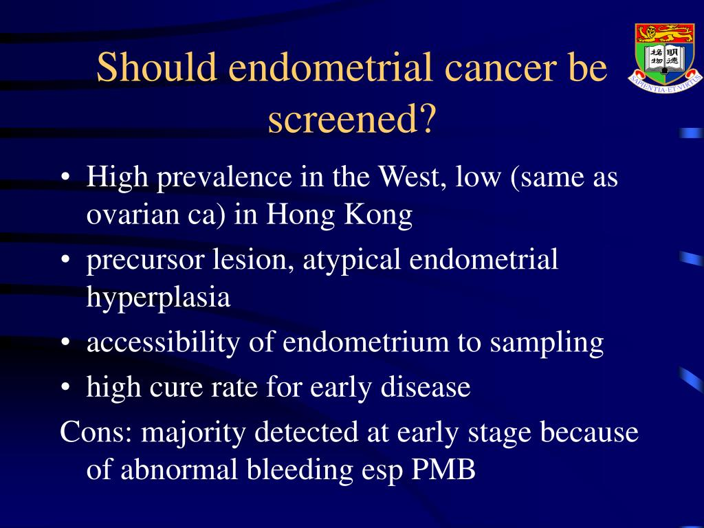 Should endometrial cancer be screened?