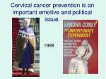 cervical cancer prevention is an important emotive and political issue