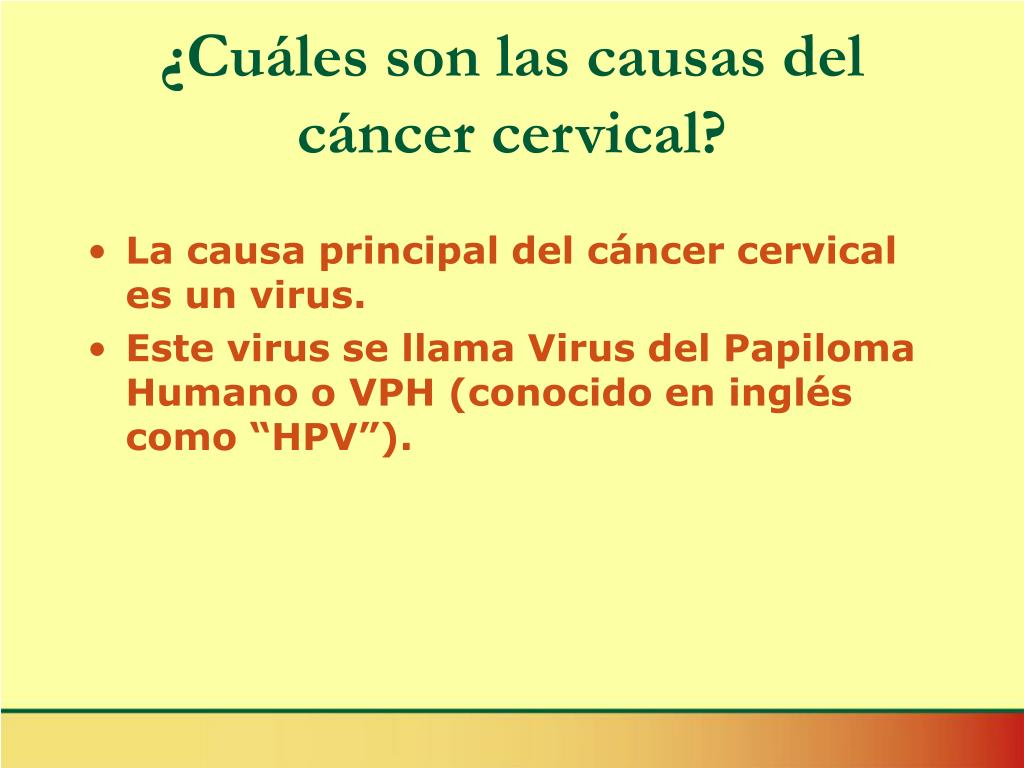 ¿Cuáles son las causas del cáncer cervical?