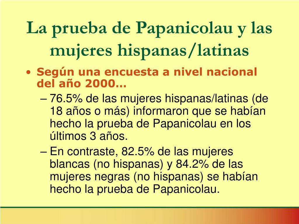 La prueba de Papanicolau y las mujeres hispanas/latinas