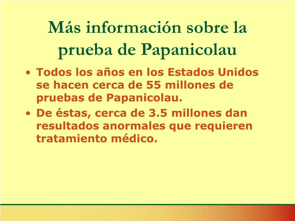Más información sobre la prueba de Papanicolau