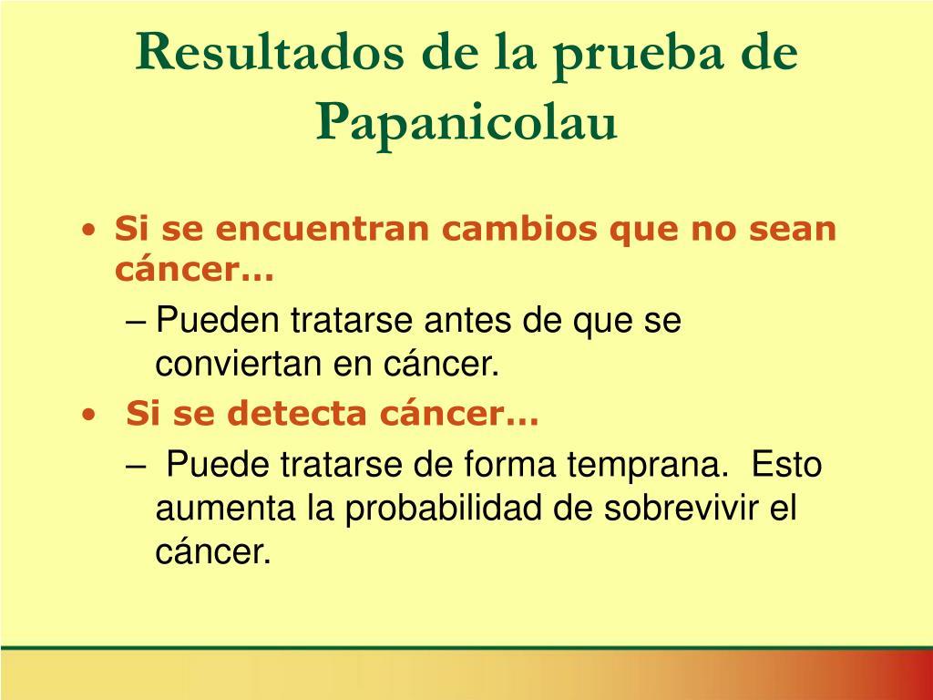 Resultados de la prueba de Papanicolau