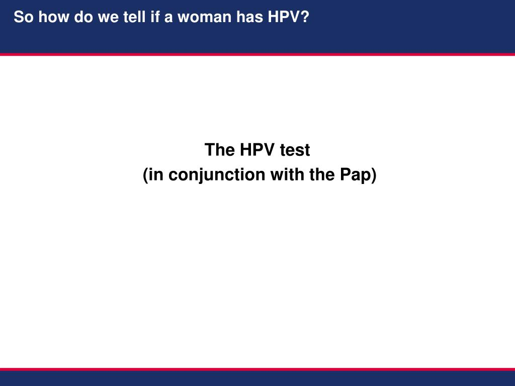 The HPV test