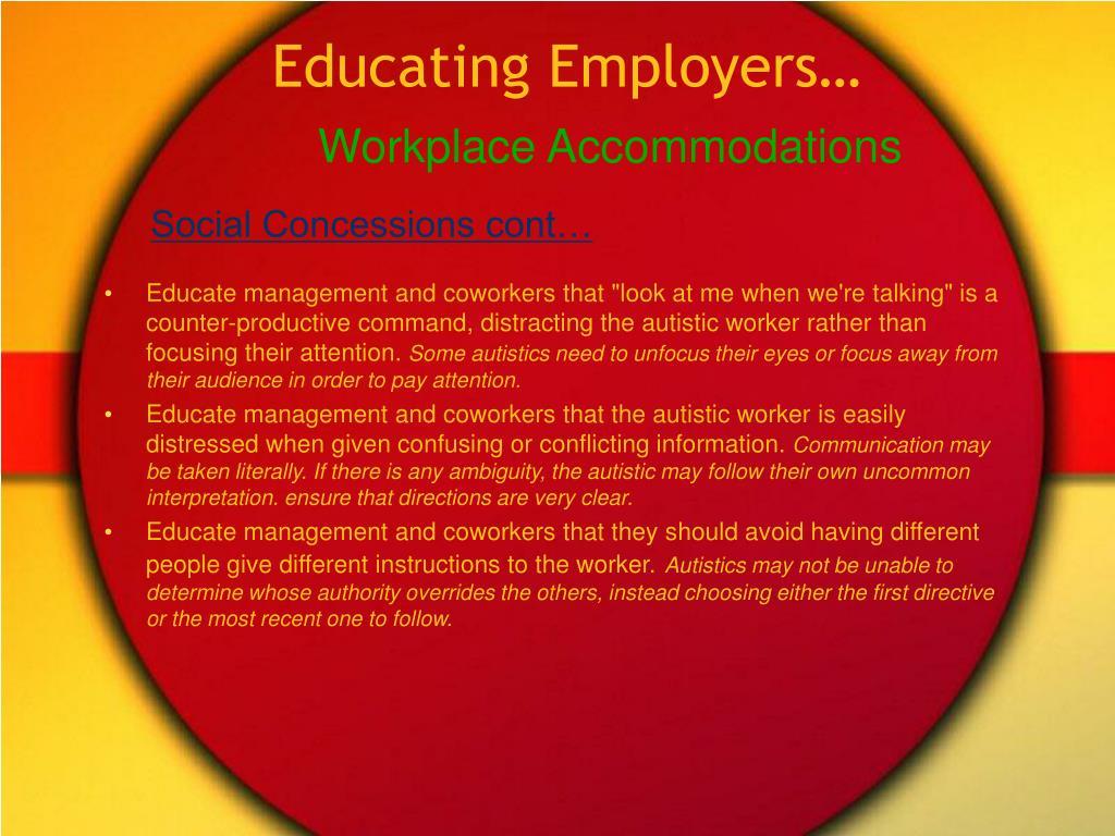 Educating Employers…