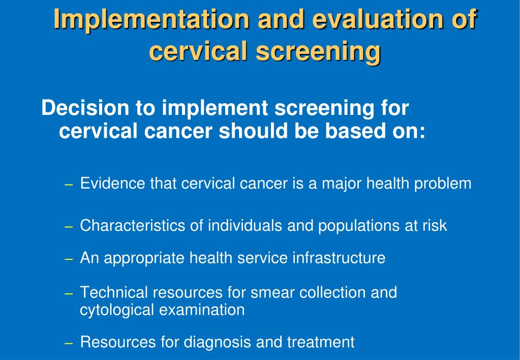 Implementation and evaluation of cervical screening