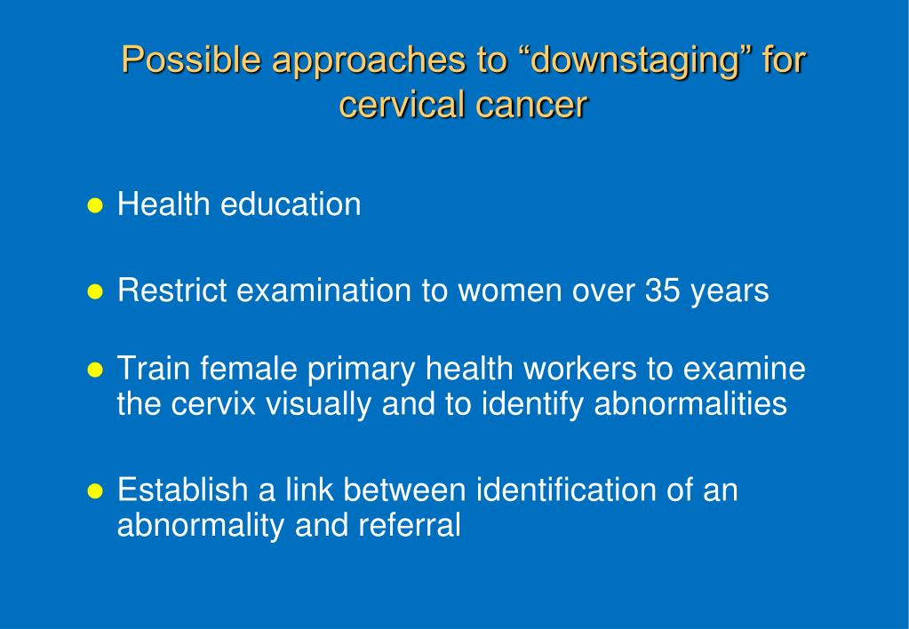 "Possible approaches to ""downstaging"" for cervical cancer"