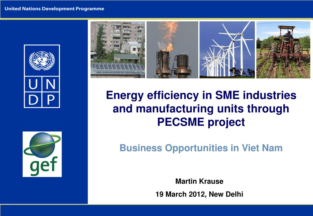 Energy efficiency in SME industries and manufacturing units through PECSME