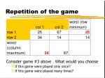 repetition of the game