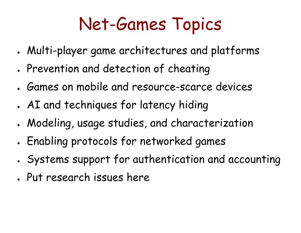 Net-Games Topics