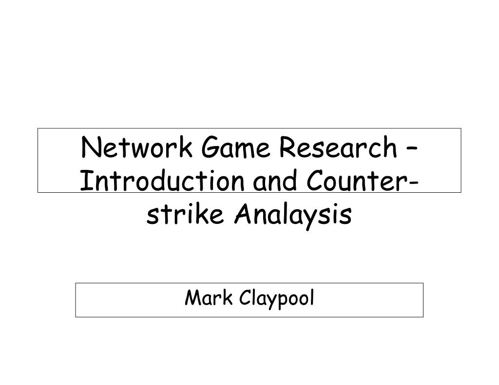 Network Game Research –
