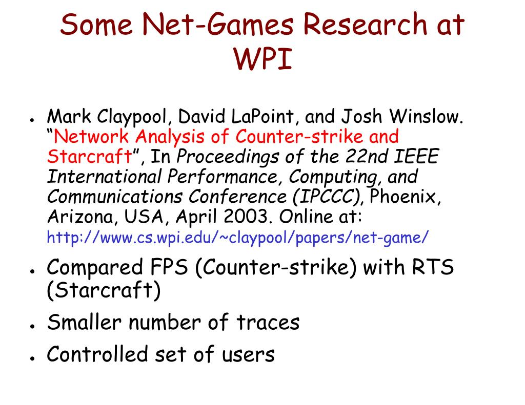 Some Net-Games Research at WPI