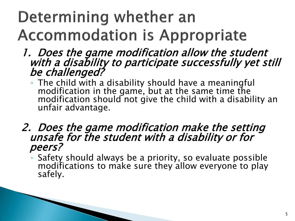 Determining whether an Accommodation is Appropriate