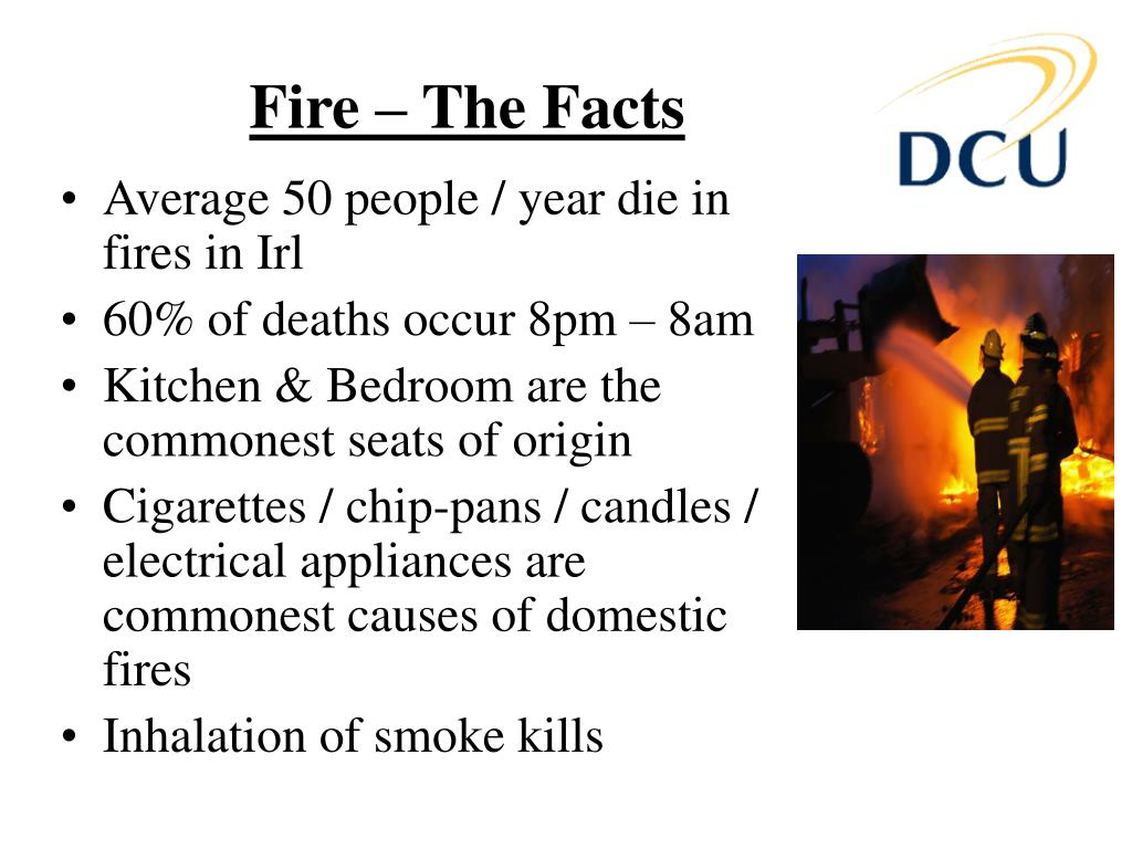 Fire – The Facts