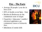 fire the facts