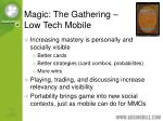 magic the gathering low tech mobile
