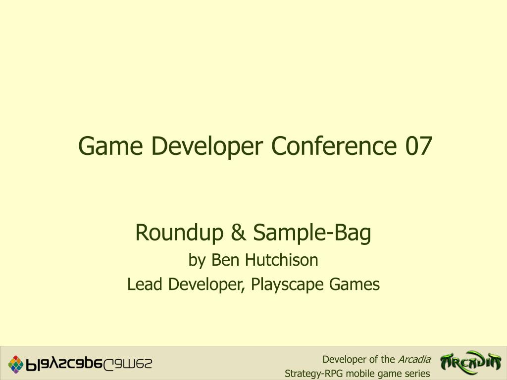 Game Developer Conference 07